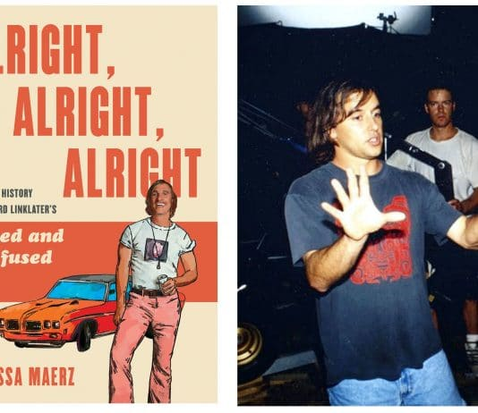 "Melissa Maerz's new book ""Alright, Alright, Alright: The Oral History of Richard Linklater's Dazed and Confused,'"" and Richard Linklater on the set of ""Dazed and Confused"" in 1993"